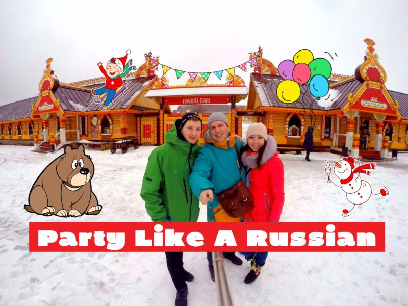 Party like a Russian, Real Russian fun
